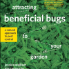 Thumbnail image for What You Don't Know About Bugs Could Make Your Garden Better