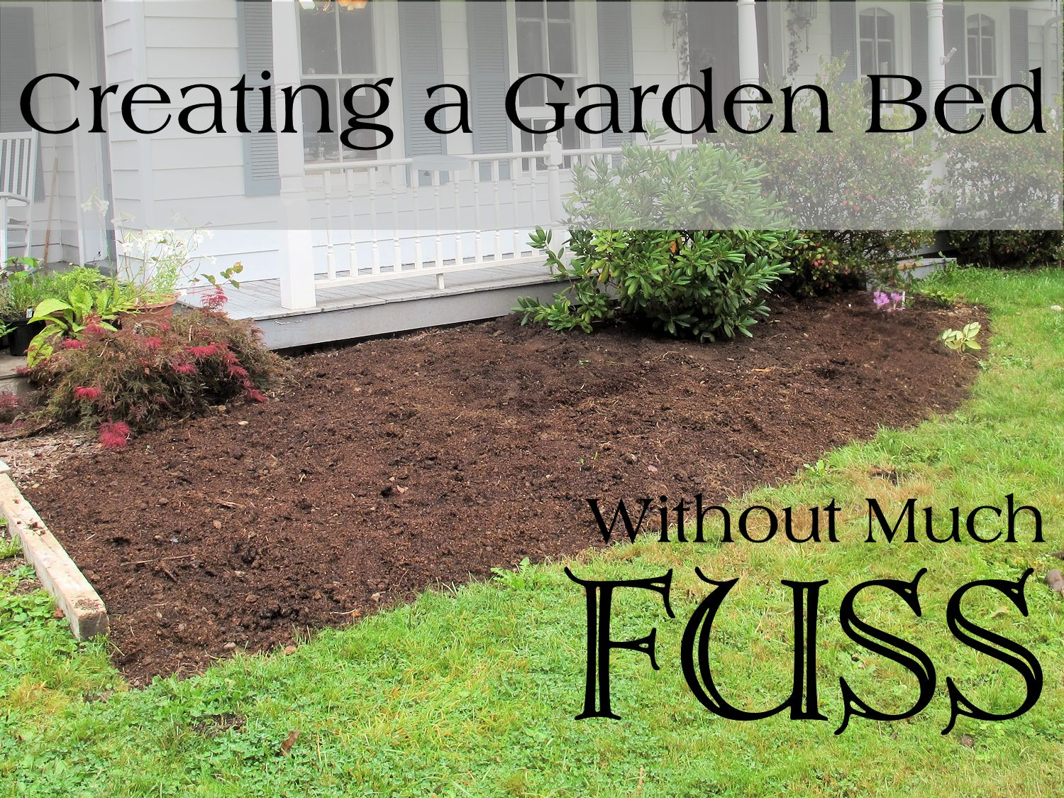 How To Make Garden Beds Without Too Much Fuss