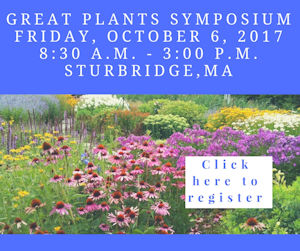 Click here to learn more about the Great Plants Symposium